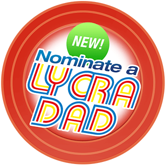 Nominate a LYCRA DAD